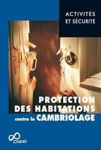 CNPP - Protection des habitations contre le cambriolage.