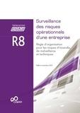 CNPP - R8 Surveillance des risques opérationnels d'une entreprise - Règle d'organisation pour les risques d'incendie, de malveillance et techniques.