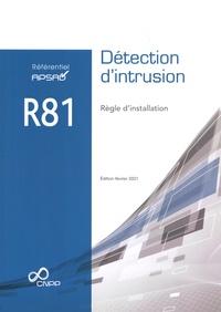 CNPP - Référentiel APSAD R81 Détection d'intrusion - Règle d'installation.