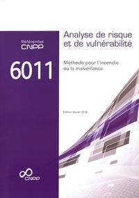 Histoiresdenlire.be Référentiel CNPP 6011 Analyse de risque et de vulnérabilité - Méthode pour l'incendie ou la malveillance Image