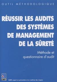 Réussir les audits des systèmes de management de la sûreté- Méthode et questionnaire d'audit -  CNPP  