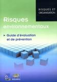 CNPP et  Assurpol - Risques environnementaux - Guide d'évaluation et de prévention.
