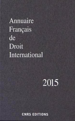 CNRS - Annuaire français de droit international - Tome 61.
