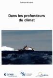 Claude Delhaye et Luc Ronat - Dans les profondeurs du climat. 1 DVD