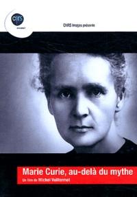 Michel Vuillermet - Marie Curie, au-delà du mythe. 1 DVD