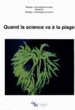 Claude-Julie Parisot - Quand la science va à la plage. 1 DVD