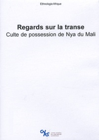 Danielle Jonckers - Regards sur la transe - Culte de possession de Nya du Mali. 1 DVD