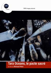 Michaël Pitiot - Tara Oceans, le pacte sacré. 1 DVD