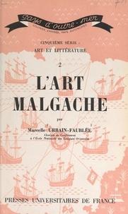 CNRS et Marcelle Urbain-Faublée - L'art malgache.
