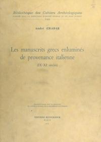 CNRS et André Grabar - Les manuscrits grecs enluminés de provenance italienne - IXe-XIe siècles.