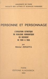 CNRS et  Faculté des Lettres et Science - Personne et personnage - L'évolution esthétique du réalisme romanesque en occident de 1920 à 1950.