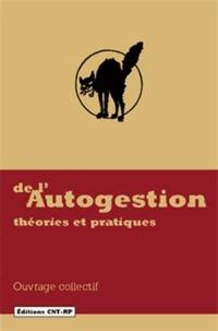 CNT - De l'autogestion - Théories et pratiques.