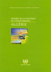 CNUCED - Examen de la politique de l'investissement de l'Algérie.