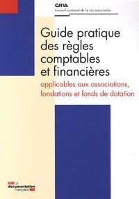 CNVA - Guide pratique des règles comptables et financières applicables aux associations, fondations et fonds de dotation.