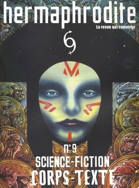 William Guyot - Hermaphrodite N° 9, Année 2004 : Science-Fiction, Corps-texte.