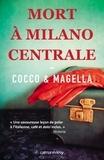 Cocco & Magella - Mort à Milano Centrale.