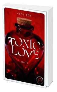 Coco Row - Toxic Love Tome 1 : .