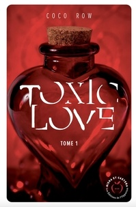 Coco Row - Toxic Love.
