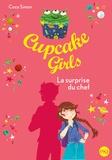 Coco Simon - Cupcake Girls Tome 17 : La surprise du chef.