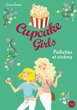 Coco Simon - Cupcake Girls Tome 19 : Paillettes et cinéma.