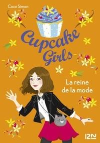 Coco Simon - Cupcake Girls Tome 2 : La reine de la mode.