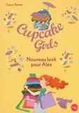 Coco Simon - Cupcake Girls Tome 20 : Nouveau look pour Alex.