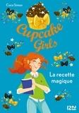Coco Simon - Cupcake Girls Tome 4 : La recette magique.
