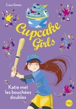 Coco Simon - Cupcake Girls Tome 5 : Katie met les bouchées doubles.