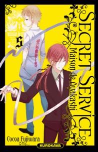 Cocoa Fujiwara - Secret Service Tome 5 : Maison de Ayakashi.
