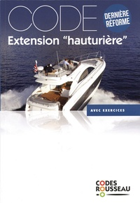 """Codes Rousseau - Code extension """"hauturière"""" - Avec exercices."""
