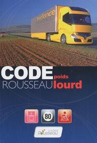 Code Rousseau poids lourd - Transport de marchandises Permis C - E (C).pdf