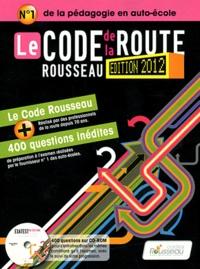 Téléchargez des ebooks complets gratuitement Le Code de la route Rousseau FB2 ePub en francais par Codes Rousseau