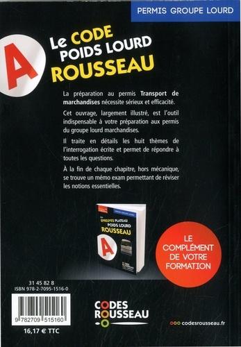 Le code poids lourd Rousseau. Code Transport de marchandises  Edition 2020