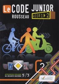 Le Code Rousseau junior - ASSR1 - 2.pdf