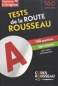 Codes Rousseau - Test de la Route Rousseau - 160 questions type examen.