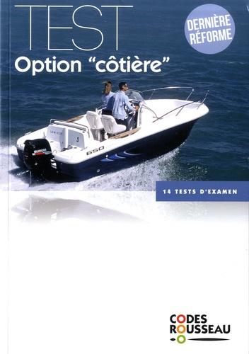 """Codes Rousseau - Test option """"côtière"""" - 14 tests d'examen."""