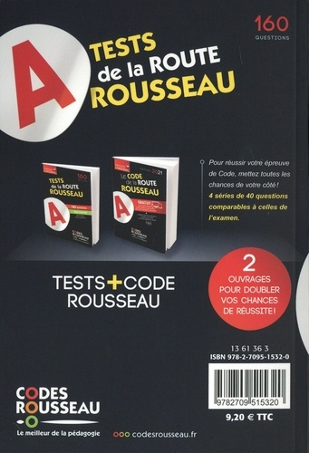 Tests de la route Rousseau. 160 questions type examen soit 4 séries de 40 questions  Edition 2021