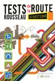 Codes Rousseau - Tests Rousseau de la route - 160 questions.