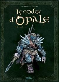 Christophe Arleston - Codex d'Opale T02.