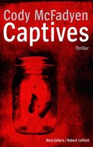 Cody McFadyen - Captives.