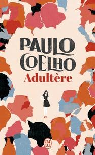 Coelho Paulo - Littérature étrangère  : Adultère.