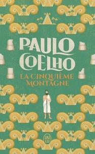 Coelho Paulo - Littérature étrangère  : La Cinquième Montagne.