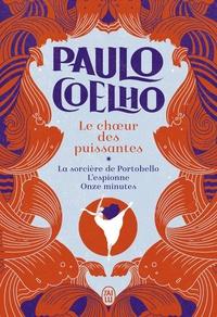 Coelho Paulo - Le chœur des puissantes - La sorcière de Portobello, L'espionne, Onze minutes.
