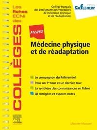 COFEMER et Arnaud Dupeyron - Fiches Médecine physique et de réadaptation.