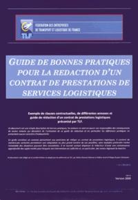 Cofinter - Guide des bonnes pratiques pour la rédaction d'un contrat de prestations de services logistiques et cahier des charges préalable à l'élaboration d'un contrat de prestations de services logistiques - 2 volumes.