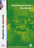 Cofisec - Registre Organisation Sécurité Etablissement Scolaire.