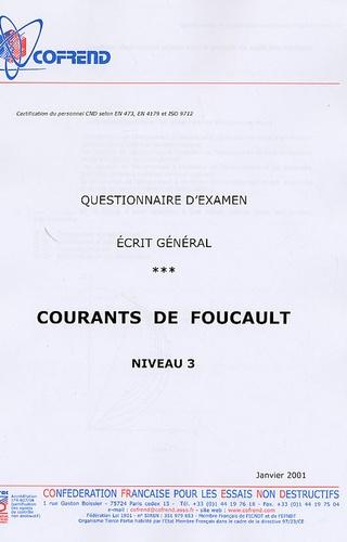 Cofrend - Certification du perso Courants de Foucault niveau 3 - Questionnaire d'examen Ecrit général.