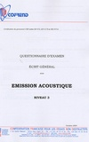 Cofrend - Certification du personnel CND Emission acoustique niveau 3 - Questionnaire d'examen Ecrit général.