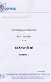 Cofrend - Certification du personnel CND Etanchéité Niveau 1 - Questionnaire d'examen Ecrit général.