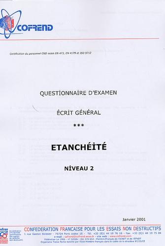 Cofrend - Certification du personnel CND Etanchéïté niveau 2 - Questionnaire d'examen écrit général.